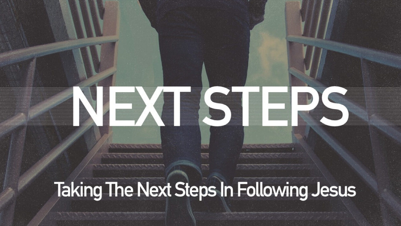 Next Steps - Abundant Life Church
